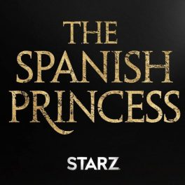 Spanish-Princess-Starz-Poster-758x758
